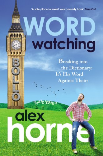 Wordwatching: How to Break into the Dictionary