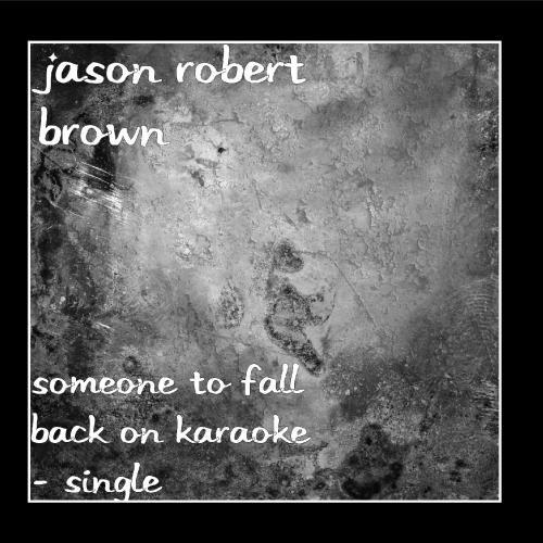 Someone to Fall Back On Karaoke - Single
