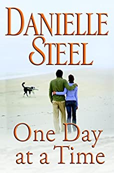 One Day at a Time: A Novel by [Steel, Danielle]