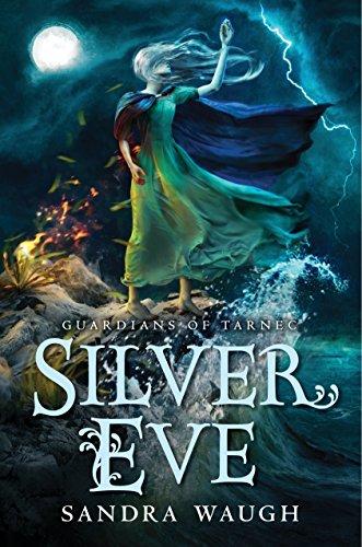Silver Eve (Guardians of Tarnec)