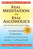 Real Meditation for Real Alcoholics, danny schwarzhoff, 1481118722