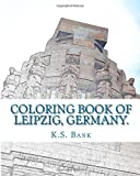 Coloring Book of Leipzig, Germany.