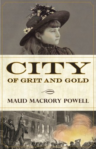 City of Grit and Gold