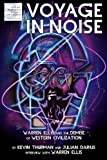 Voyage in Noise: Warren Ellis and the Demise of Western Civilization, Kevin Thurman, Julian Darius, Warren Ellis, 1940589010