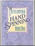 The Encyclopedia of Handspinning