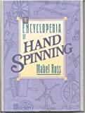 Encyclopedia of Handspinning, Mabel Ross, 0934026327
