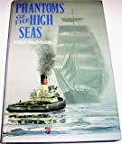 Phantoms of the High Seas, Philip MacDougall, 0715398342