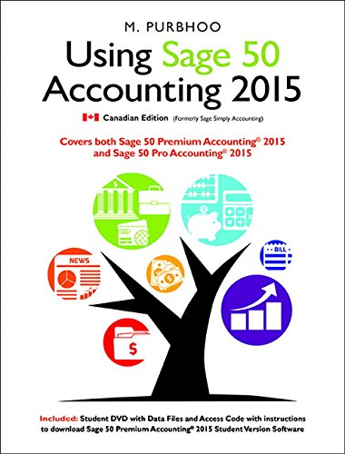 Using Sage 50 Accounting 2015 Plus Student DVD