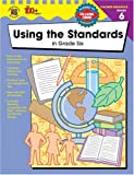 Using the Standards in Grade Six, Vincent Douglas and School Specialty Publishing Staff, 0742419460