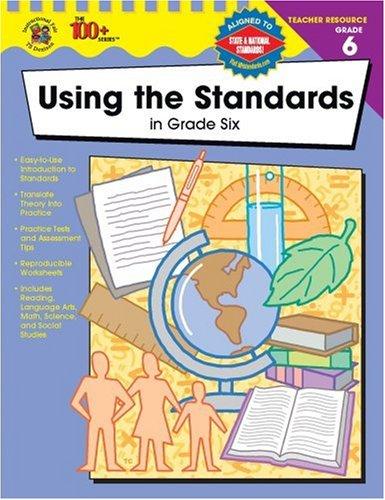 Read Online Using the Standards in Grade Six pdf epub
