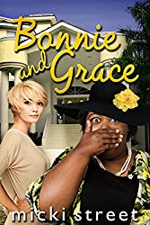 Bonnie and Grace (formerly Grace the Maid)
