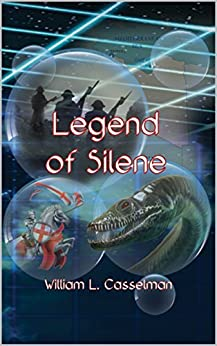 Legend Of Silene by [Casselman, William L]