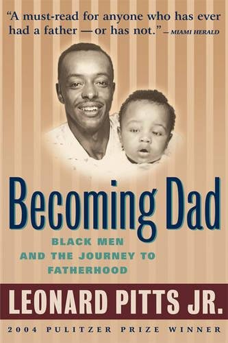 Download Becoming Dad: Black Men and the Journey to Fatherhood ebook