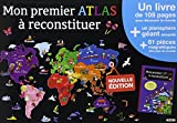 Mon premier atlas à reconstituer (nouvelle éd.)