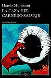 La caza del carnero salvaje (Colleccion Andanzas) (Spanish Edition)