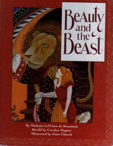 Beauty and the Beast (Beauty And The Beast Madame Leprince De Beaumont)