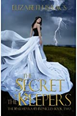 The Secret of the Keepers (Kailmeyra Series) (Volume 2) by Elizabeth Isaacs (2014-03-14) Mass Market Paperback