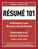 img - for Resume 101: A Student and Recent-Grad Guide to Crafting Resumes and Cover Letters that Land Jobs book / textbook / text book