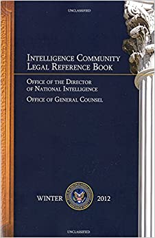 Intelligence Community Legal Reference Book: Winter 2012