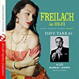 Freilach In Hi-Fi: Jewish Wedding Dances, Vol. 2 (Digitally Remastered) by Dave Tarras With The Murray Lehrer Ensemble (2011-02-07)