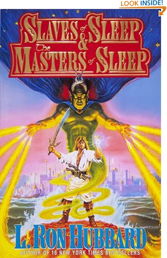 Slaves of Sleep: Nightmares of Evil Jinn in a Parallel Universe and Discovering the Meaning of Dreams by L. Ron...