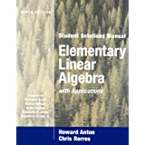 Elementary Linear Algebra with Applications, Student Solutions Manual