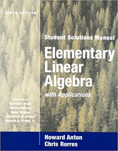 Elementary linear algebra with applications student solutions elementary linear algebra with applications student solutions manual howard anton chris rorres 9780471433293 amazon books fandeluxe Gallery