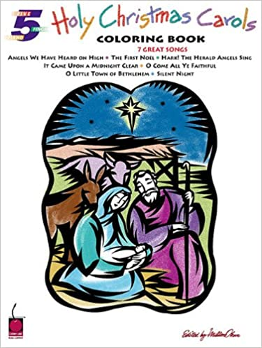 Read Holy Christmas Carols Coloring Book: Five-Finger Piano Arrangements PDF, azw (Kindle), ePub