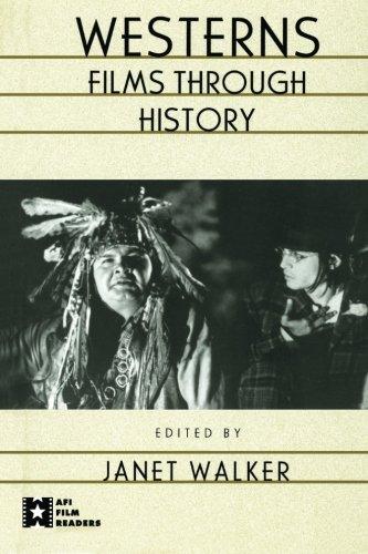 Westerns: Films Through History (AFI Film Readers)
