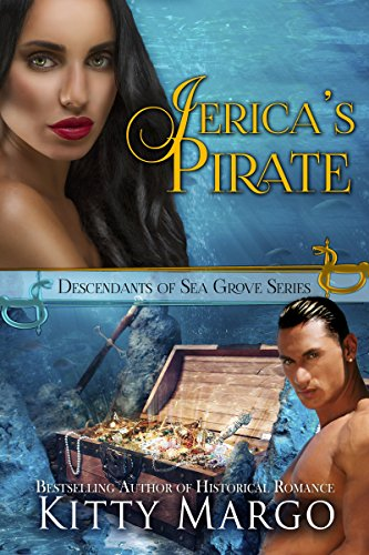 Book: A Pirate to Treasure (Descendants of Sea Grove Book 1) by Kitty Margo