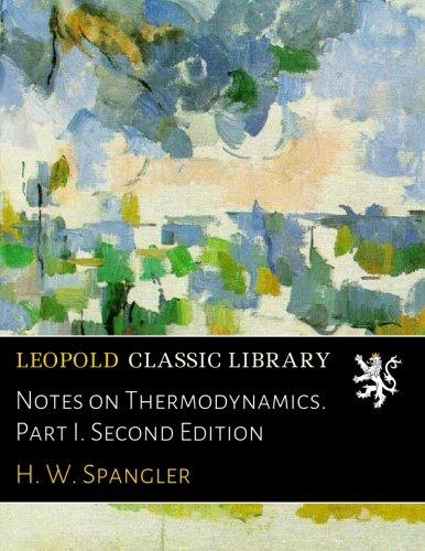 Download Notes on Thermodynamics. Part I. Second Edition PDF