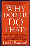 Why Does He Do That?, Lundy Bancroft, 0425191656