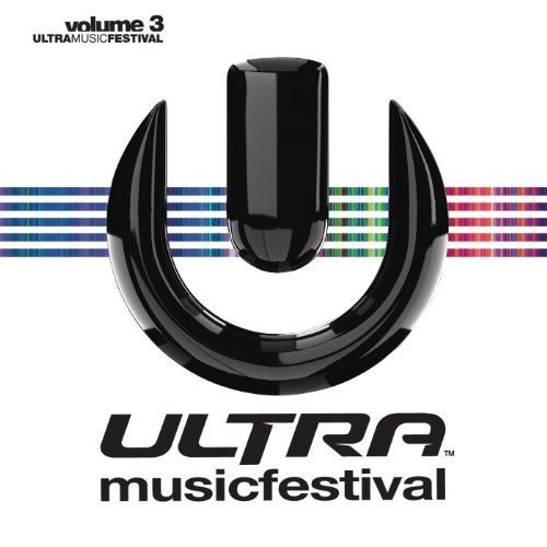 Ultra Music Festival Vol. 3