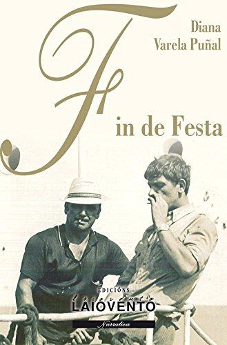 Fin de festa: Amazon.es: Varela Puñal, Diana: Libros