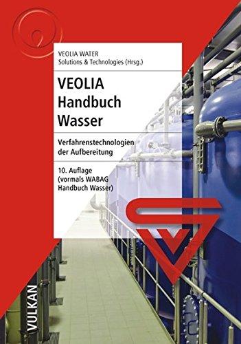 VEOLIA Handbuch Wasser  Verfahrenstechnologien Der Aufbereitung