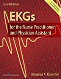 EKGs for the Nurse Practitioner and Physician