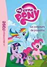 My Little Pony, tome 2 : Le concours de pouvoirs par Hasbro