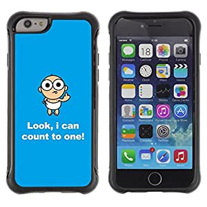 Suave TPU Caso Carcasa de Caucho Funda para Apple Iphone 6 / Numbers Baby Funny Child Quote Joke / STRONG