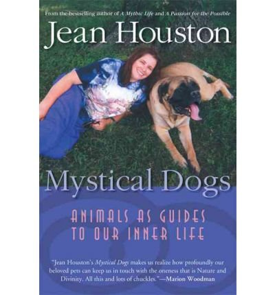 Download Mystical Dog: Animals as Guides to Our Inner Life (Paperback) - Common pdf epub