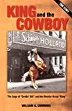King and the Cowboy, William A. Cummins, 0978776682