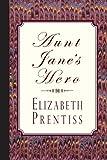 Aunt Jane's Hero