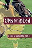 Unscripted, Samantha Elphick, 1467062367