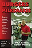 Burgers and Milkshakes, David Lozell Martin, 0595347762