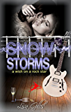 Snow Storms: A Wish on a Rock Star (Silver Strings Series G-String Set Book 3)
