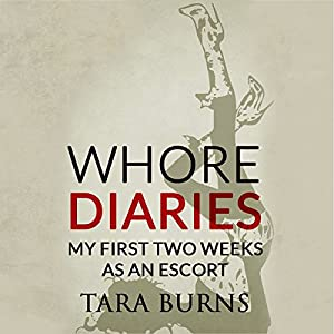 Whore Diaries Audiobook
