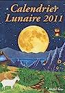 Calendrier lunaire 2011 par Gros
