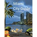 Miami City Guide (Waterfront Series Book 32)