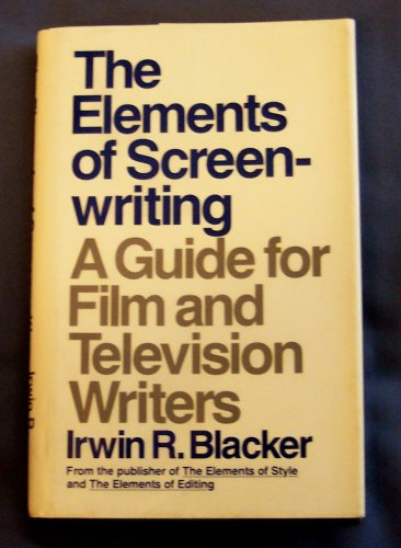 Download The Elements Of Screenwriting A Guide For Film And