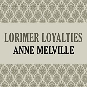 Lorimer Loyalties Audiobook