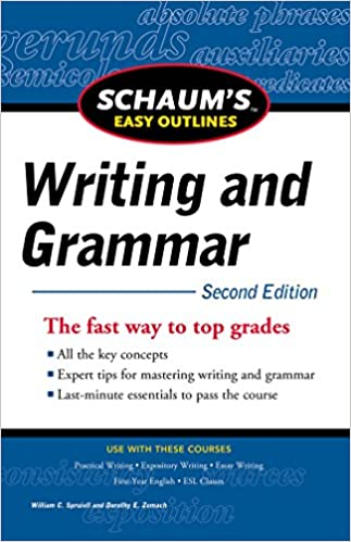 Schaum 39:s Easy Outline of Writing and Grammar, Second Edition (Schaum 39:s Easy Outlines)